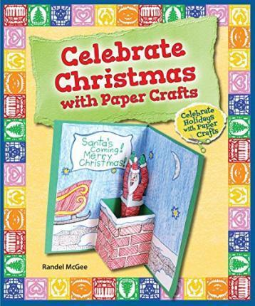 Celebrate Christmas with Paper Crafts