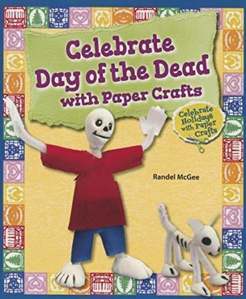 Celebrate Day of the Dead with Paper Crafts
