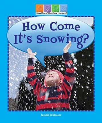 How Come It's Snowing?