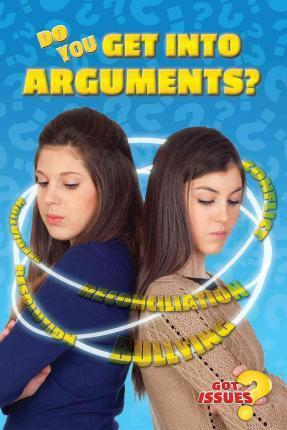 Do You Get Into Arguments?