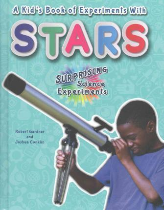 A Kid's Book of Experiments with Stars