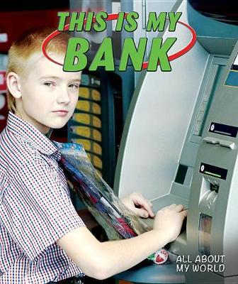 This Is My Bank