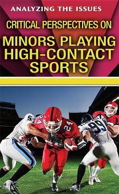 Critical Perspectives on Minors Playing High-Contact Sports