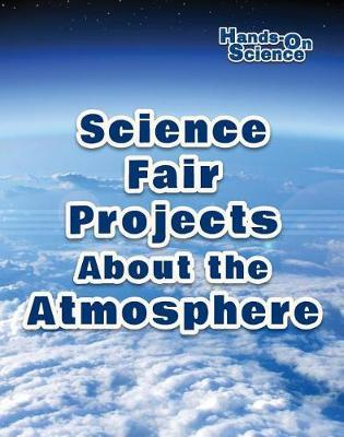 Science Fair Projects about the Atmosphere