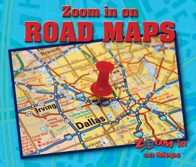 Zoom in on Road Maps