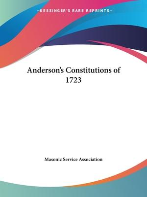 Anderson's Constitutions of 1723 (1924)