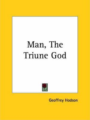 Man, the Triune God (1932)