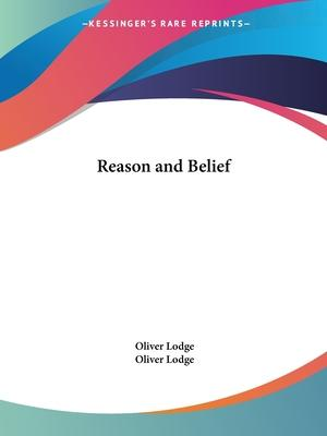 Reason and Belief (1910)