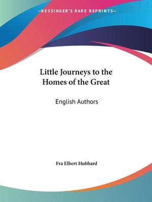 Little Journeys to the Homes of the Great (v.5) English Authors: v. 5