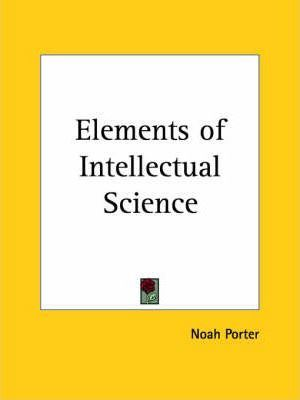 Elements of Intellectual Science (1884)