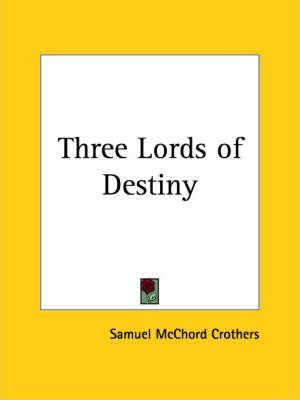 Three Lords of Destiny (1913)