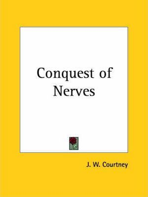 Conquest of Nerves (1914)