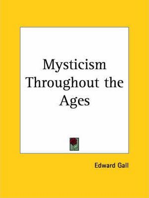 Mysticism Throughout the Ages (1920)