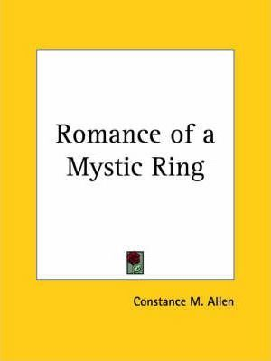 Romance of a Mystic Ring (1906)