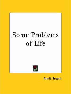 Some Problems of Life (1900)