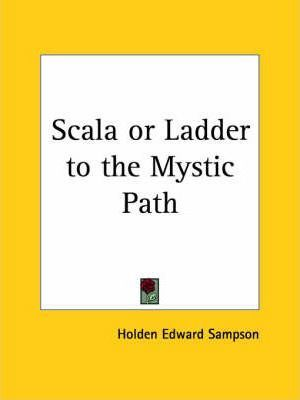 Scala or Ladder to the Mystic Path (1915)