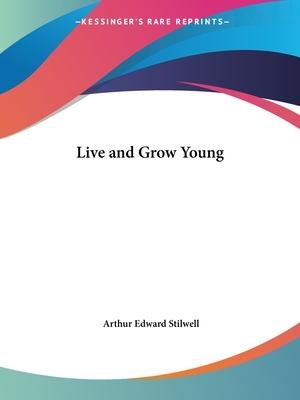 Live and Grow Young (1921)