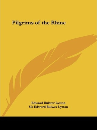 Pilgrims of the Rhine (1840)