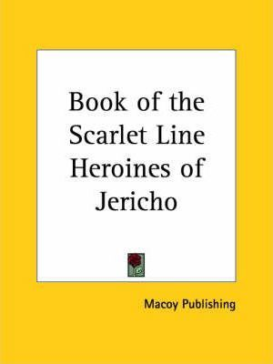 Book of the Scarlet Line Heroines of Jericho (1948)