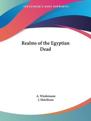 Realms of the Egyptian Dead (1902)