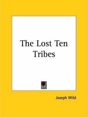 The Lost Ten Tribes (1879)