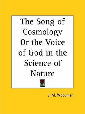 The Song of Cosmology or the Voice of God in the Science of Nature (1880)
