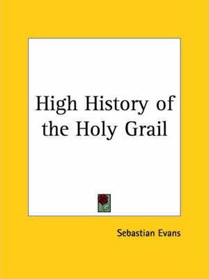 High History of the Holy Grail (1866)