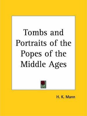 Tombs and Portraits of the Popes of the Middle Ages (1928)