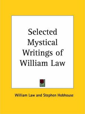 Selected Mystical Writings of William Law (1940)