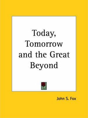 Today, Tomorrow and the Great Beyond (1952)