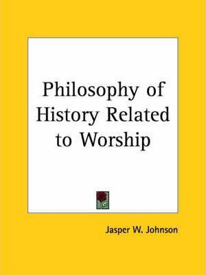 Philosophy of History Related to Worship (1907)