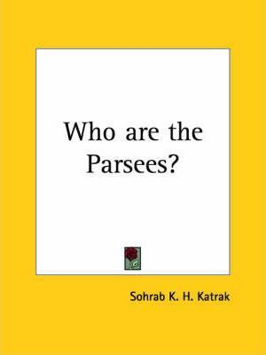 Who are the Parsees? (1958)