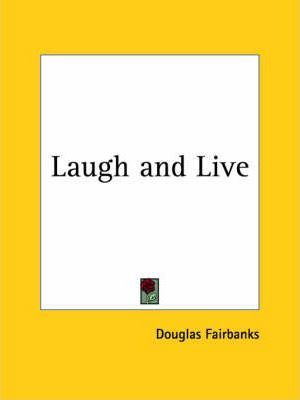 Laugh and Live (1917)