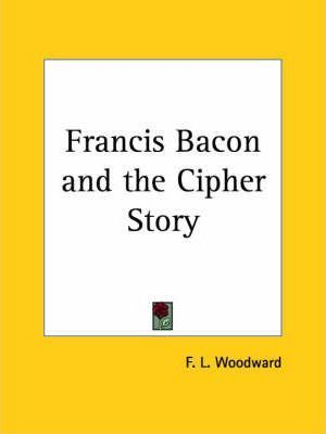 Francis Bacon and the Cipher Story (1932)