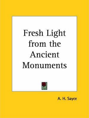 Fresh Light from the Ancient Monuments (1892)