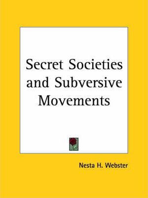 Secret Societies and Subversive Movements (1924)