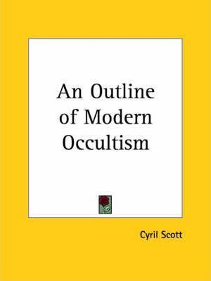 An Outline of Modern Occultism (1935)