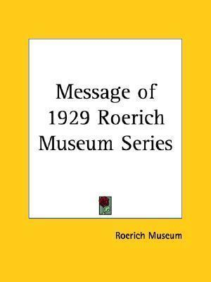 Message of 1929 Roerich Museum Series (1930)
