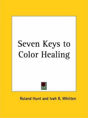 Seven Keys to Color Healing (1940)