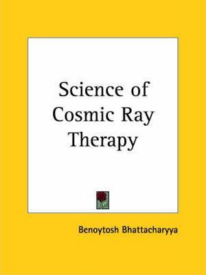 Science of Cosmic Ray Therapy (1957)