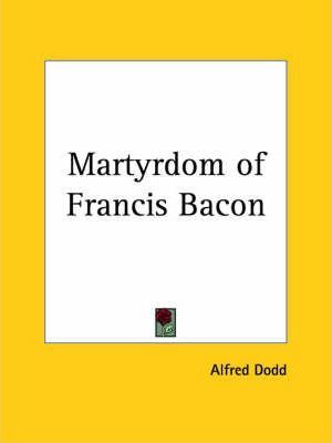 Martyrdom of Francis Bacon
