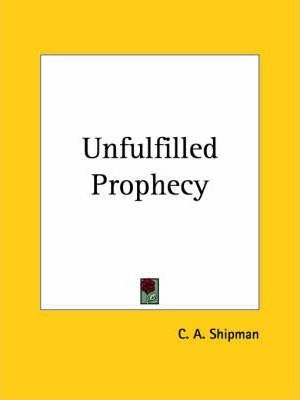 Unfulfilled Prophecy (1915)