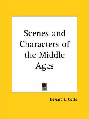 Scenes and Characters of the Middle Ages (1886)