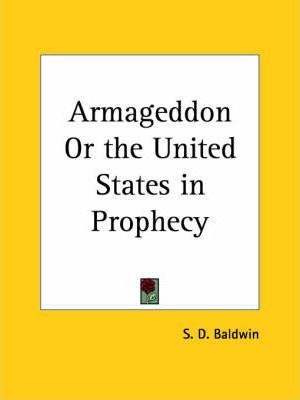 Armageddon or U.S. in Prophecy (1854)