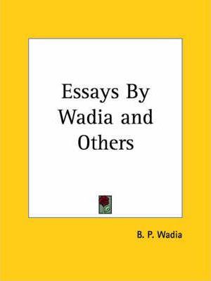 Essays by Wadia