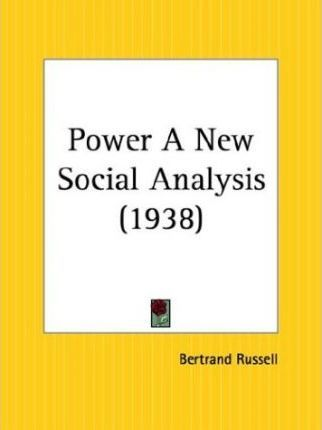 Power a New Social Analysis (1938)