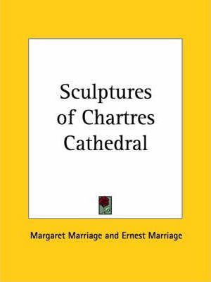 Sculptures of Chartres Cathedral (1909)