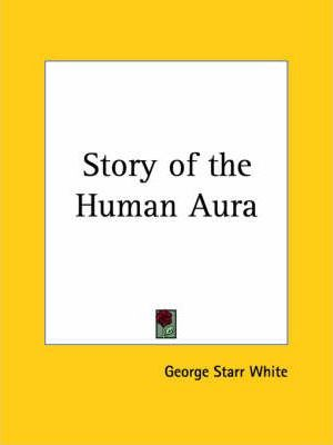 Story of the Human Aura (1928)