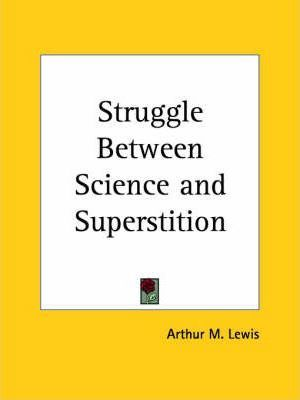 Struggle Between Science and Superstition (1915)
