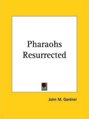 Pharaohs Resurrected (1923)